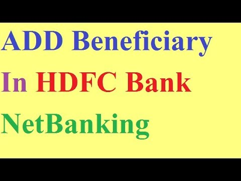How to Add Beneficiary in HDFC Netbanking Hindi