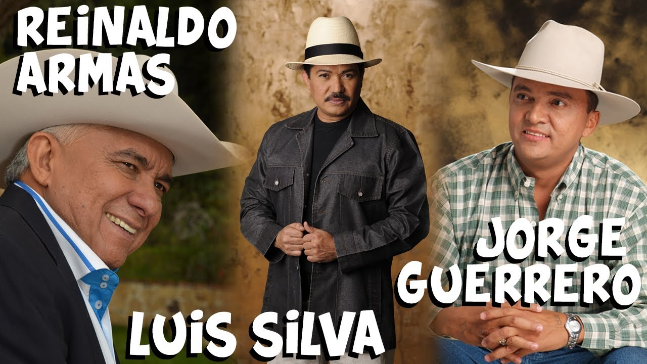 🔥🔥 LUIS SILVA || REINALDO ARMAS || JORGE GUERRERO 🔥🔥