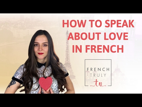 How to speak French Love