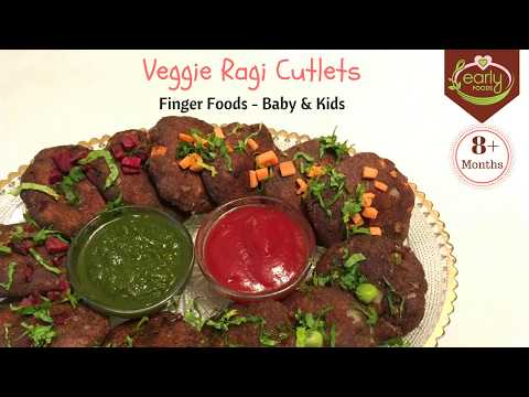Ragi Veggie Cutlets | Finger Food Recipes for Baby & Kids | Early Foods