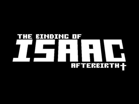 The Binding of Isaac: Afterbirth+ OST Delirium
