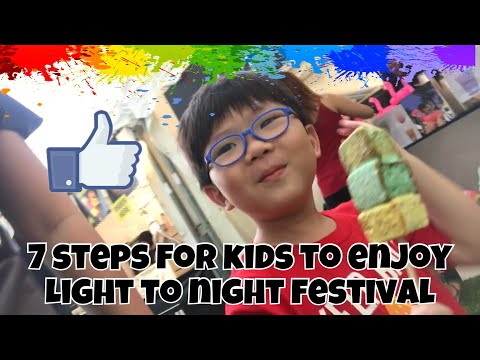 7 steps for kids to enjoy Light to Night Festival 2018