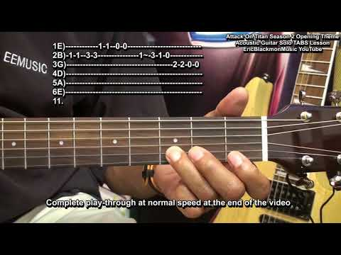 ATTACK ON TITAN 2 Opening Theme Lesson On Acoustic Guitar Solo TABS EricBlackmonGuitar