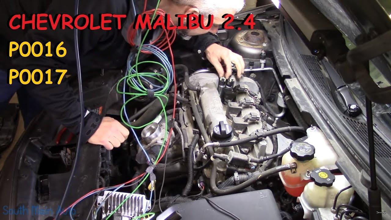 Chevy Malibu 2.4 : P0016 P0017 The Diagnosis