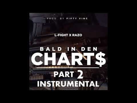 ►BALD IN DEN CHARTS◄ (OFFICIAL INSTRUMENTAL) by L-FIGHT & RAZO