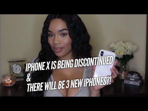 IPHONE X IS BEING DISCONTINUED & APPLE IS COMING OUT WITH 3 NEW IPHONES?!
