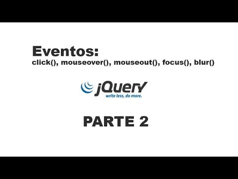 Tutorial jQuery 2 - Eventos (click, mouseover, mouseout, focus, blur)