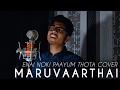 Maruvaarthai Darbuka Siva Sid Sriram Cover Enai Noki Paayum Thota Vignesh Nayagam mp3