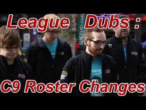 League Dubs : Cloud 9 Parody Roster Changes