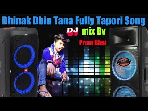 Dhinak Dhin Tana Fully Tapori Love Mix Dj Arup Kashipur Sidpur MP3