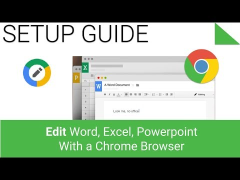 How to Edit Word, Excel, Power Point With a Chrome Browser