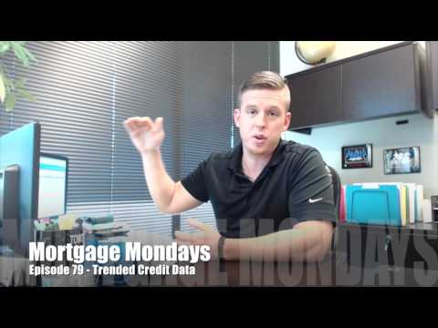 Trended Credit Data | Mortgage Mondays #79