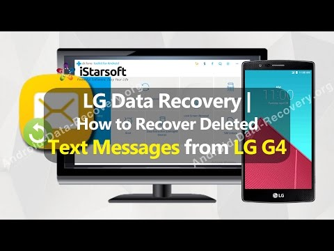 LG Data Recovery | How to Recover Deleted Text Messages from LG G4