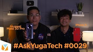 Ask YugaTech #0029: Huawei Mate 30 Pro without G Apps? 5G in the Philippines, and more!