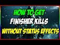 Download  Warframe: How To Get Finisher Kills Without Being Afflicted By Status Effect MP3,3GP,MP4
