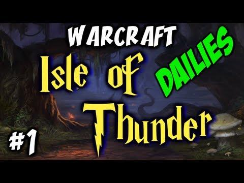 Warcraft - Isle of Thunder -  Dailies - Archmage Lan'dalock