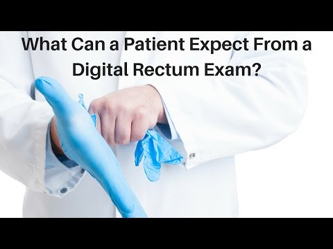 What Can a Patient Expect From a Digital Rectum Exam?
