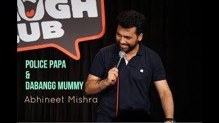 Papa Police & Dabangg Mummy I Stand-Up Comedy by Abhineet Mishra