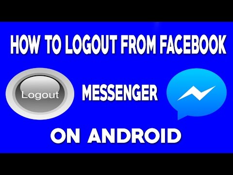 How To Logout From Facebook Messenger On Android