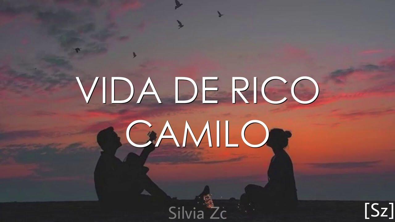 Download Camilo - Vida De Rico (Letra) MP3 Gratis