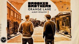 Brookes Brothers - Orange Lane (Album Megamix)
