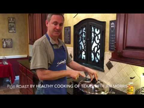 Pot roast by Healthy Cooking of Texas with Jim Morris