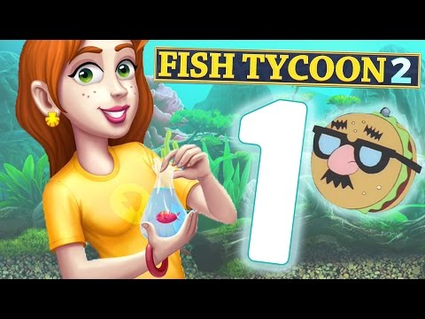 Let's Play Fish Tycoon 2! | Part 1 | Stalking Customers