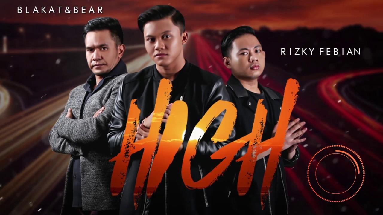 Download Blakat & Bear & Rizky Febian - High MP3 Gratis