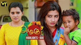 Azhagu - Tamil Serial | Daily Recap | அழகு | Episode 600 | Highlights | Sun TV Serials | Revathy