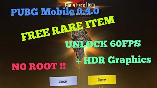 Pubg Mobile 4.0 Features & Unlock ! 60fps   No Root