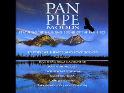 Pan Pipes Moods - 18 Popular Themes and Love Songs