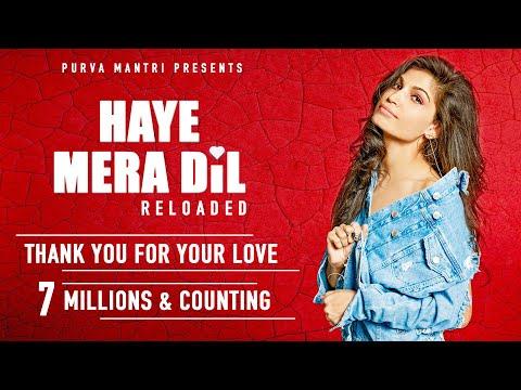 Haye Mera Dil Reloaded  Purva Mantri  Ramji Gulati