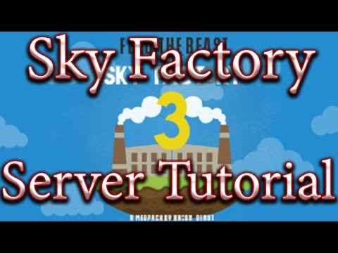How To Install A Sky Factory 3 Server Tutorial. FTB, ProDMiner
