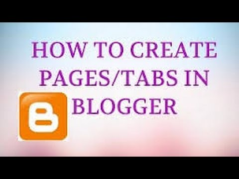 How To Add Pages/Tabs in Blogger and Create Posts For Blog in HINDI