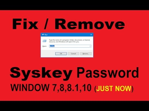 How To Remove syskey password without software and registry 100% fix  in window 7,8,8.1,10