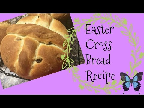 HOW TO MAKE EASTER CROSS BREAD