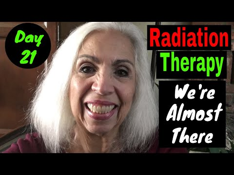Radiation Therapy - Day 21 - We're Almost There