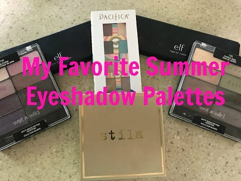 My Favorite Eyeshadow Palettes For Summer