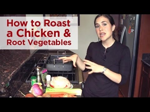How to Roast a Chicken and Root Vegetables