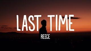 Reece - Last Time (Lyrics)