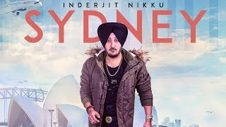 Sydney: Inderjit Nikku (Full Song) | Prabh Near | Latest Punjabi Songs 2018 | T-Series