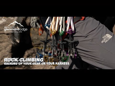 Rock Climbing - Racking up your gear on your harness