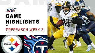 Steelers vs. Titans Preseason Week 3 Highlights | NFL 2019