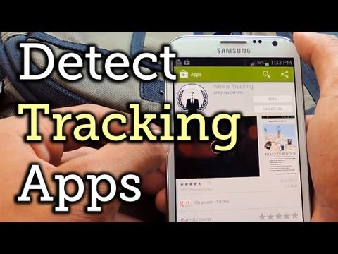 Detect Android Apps Maliciously Tracking You on Your Samsung Galaxy Note 2 [How-To]