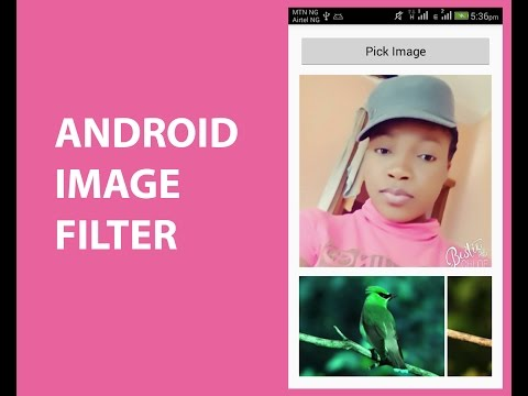 ANDROID IMAGE FILTER WITH SOURCE CODE