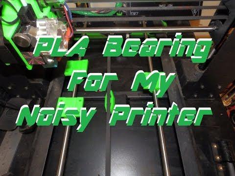 PLA Bearing For My Noisy MonoPrice Maker Select (BUSHINGS REALLY)