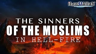 The Sinners Of The Muslims In Hell-Fire