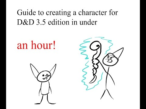 How to create a D&D 3.5 character in under an hour!