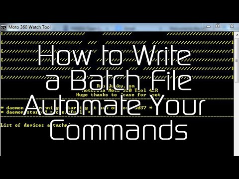 How to Write a Batch File – Automate your Android Commands