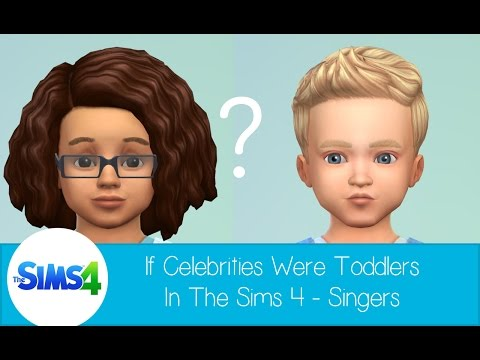 If Celebrities Were Toddlers in The Sims 4 - Singers